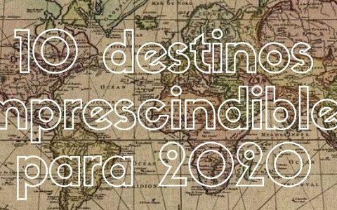 Los 10 mejores viajes de 2020